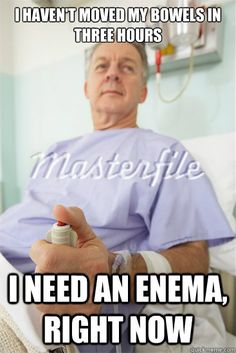OMG!!! Had some of THOSE patients for sure!!