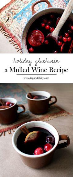 gluehwein, a holiday spiced wine recipe