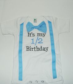 It's my half birthday shirt, 1/2 birthday onesie, 1/2 birthday set in gray and baby blue, 1/2 birthday cake smash