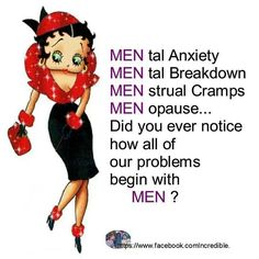 Betty Boop on Men, Men Men, Men Merry or Marry Men :-) :-) Love that Betty Boop since I was going through my Changes in Life! Mom Quotes, Funny Quotes, Mentor Quotes, Lady Quotes, Dream Quotes, Qoutes, Original Betty Boop, Betty Boop Tattoos, Divas
