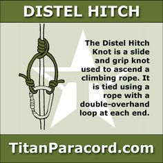 A Distel Hitch is a friction hitch knot used to attach a carabiner to a rope, allowing a climber to descend or ascend.
