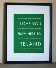 Ireland Travel Art Print I Love You From Here by HopSkipJumpPaper, $20.00