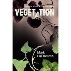 Vegetation (Paperback)  http://www.redkabbalahstrings.com/april.php?p=1601453523  1601453523