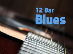 12 Bar Blues