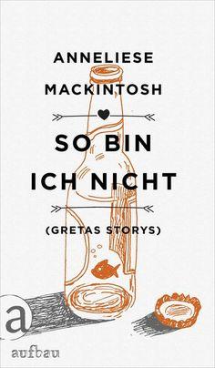 """""""Eines der traurigsten und tröstlichsten Bücher, die ich seit Ewigkeiten gelesen habe. Ich musste weinen. Mackintosh ist ein unglaubliches Talent, und So bin ich nicht ist ein großartiges Debüt."""" Doug Johnstone, The Independent   Mehr zu """"So bin ich nicht"""" von Anneliese Mackintosh unter http://www.aufbau-verlag.de/so-bin-ich-nicht.html  #bücher #literatur #belletristik"""