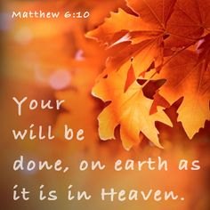 MATTHEW 6:10 Learn Biblical Spanish with http://learnspanishthroughbible.blogspot.com It's free! Try it, practice it and happy learning. Blessings.
