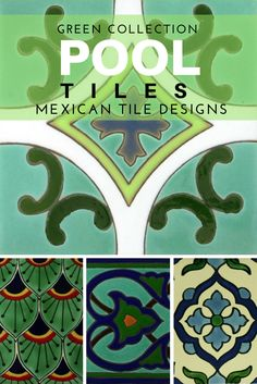 Design A Gorgeous Outdoor Pool With Green Mexican Tile Designs Pool Tiles Mexican Colors Mexican