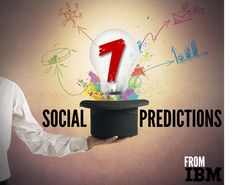 IBM: These Are The Top 7 Social Trends That Will Emerge In 2014