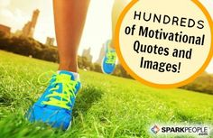 REPIN for when you need the boost! Hundreds of Motivational Quotes for Health & Fitness | via @SparkPeople #inspiration