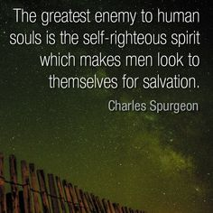 15 Best Self Righteous quotes images | Quotes, Me quotes ...