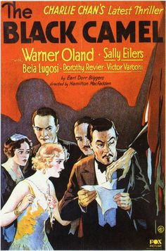 Charlie Chan - The Black Camel (1931) - The unsolved murder of a Hollywood actor several years earlier and an enigmatic psychic are the keys to help Charlie solve the Honolulu stabbing death of a beautiful actress.