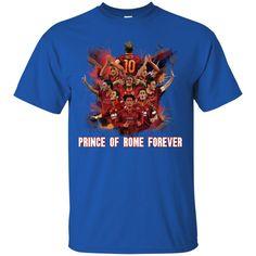 AS Roma Tshirts Totti Prince Of Rome Forever Hoodies Sweatshirts