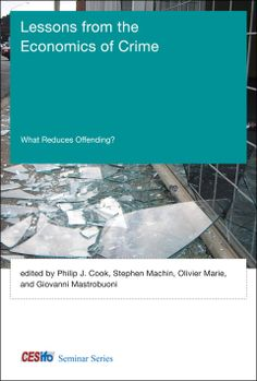 LSE Review of Books – Book Review: Lessons from the Economics of Crime: What Reduces Offending? edited by Philip J. Cook et al.