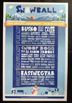 Original silkscreen concert poster for Snoop Dogg, Rusko, Bassnectar, TV on the Radio and many more at Snowball in Vail, CO in 2012. 18 x 24 inches on card stock.