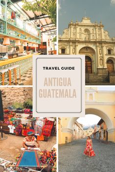 A complete guide for your next trip to Antigua City in Guatemala. Things to do, restaurant and hotels recommendations. This magical spanish colonial city will capture your heart. Peru Travel, Mexico Travel, Solo Travel, Baja California, Living In Costa Rica, Lake Atitlan, México City, Celebrity Travel, South America Travel