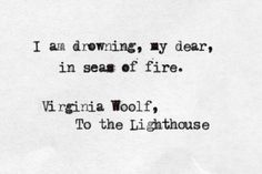 I am taking a liking to these Virginia Woolf quotes, and I think I may have to look into some of her works more. Poem Quotes, Words Quotes, Sayings, The Words, Pretty Words, Beautiful Words, Lighthouse Quotes, Virgina Woolf, Virginia Woolf Quotes