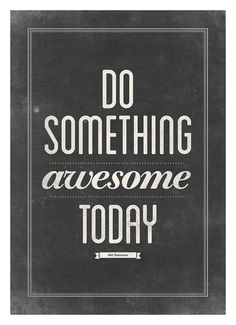 Designspiration — Motivational typography poster Do something by NeueGraphic