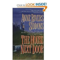 The House Next Door by Anne Rivers Siddons