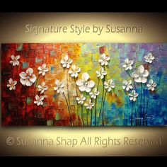 ORIGINAL Large Abstract Flowers Painting Flower Art abstract wall art chakra rainbow color psychology painting Impasto artwork by Susanna Acrylic Painting Flowers, Painting Edges, Abstract Flowers, Acrylic Art, Abstract Wall Art, Texture Art, Flower Art, Art Flowers, Chakra