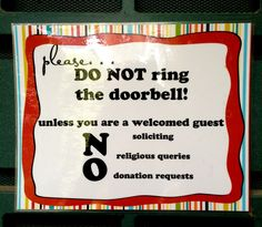High Quality My New No Soliciting Sign For The Front Door.