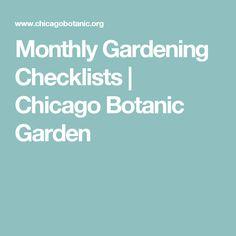 Monthly Gardening Checklists | Chicago Botanic Garden
