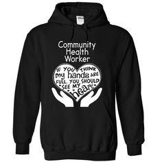 Community Health Worker T Shirt, Hoodie, Sweatshirt