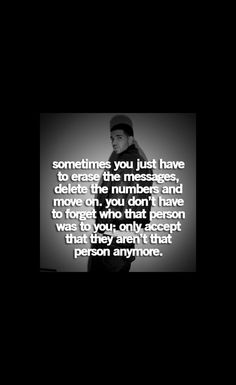 Moving on... Doesn't mean forgetting about who that person was to you.