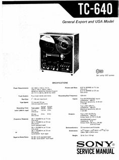 Sony TC-640 reel to reel tape recorder Service Manual 100 per cent satisfaction guaranteed  100 DOWNLOAD