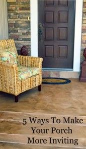 5 Ways to make your front porch more inviting.