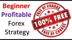 Free Beginner Forex Trading Strategy-Learn to Trade Forex For Real Profit Forex Trading Strategies, Learning, Free, Studying, Teaching, Onderwijs