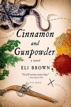 Cinnamon and Gunpowder by Eli Brown   49 Underrated Books You Really Need To Read