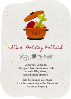 This holiday potluck get-together, may you have a great time wilth all those you have brougt together to commemorate the occasion, from all of us at inytes.com Indian Invitations, Custom Invitations, Invites, Party Invitations, Potluck Invitation, First They Came, Dishes, Holiday, Vacations