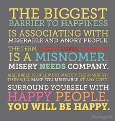Love Misery Quotes | ... miserable and angry people the term misery loves company is a misnomer