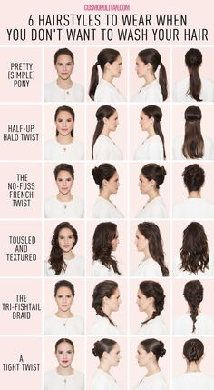 6 Hairstyles for When You Just Can't Wash Your Hair - You got dry shampoo and five minutes? You can do this.