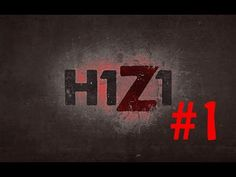 H1Z1 First Look video