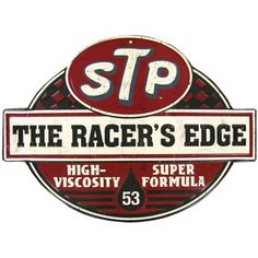 If timeless nostalgic decor revs you up, this STP The Racer's Edge Embossed Die Cut Tin Sign is sure to get your motor running! This classic motor oil advertisement sign is the perfect accent for a ma Old Garage, Garage Art, Garage Signs, Motos Vintage, Vintage Motorcycles, Racing Stickers, Cool Stickers, Advertising Signs, Vintage Advertisements