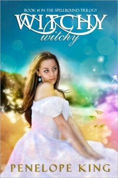 Witchy, Witchy (Spellbound ), an ebook by Penelope King at Smashwords Free Kindle Books, Free Ebooks, Teen Fantasy Books, Fantasy Romance, Books For Teens, Paranormal Romance, Book Cover Design, Book 1, Bestselling Author