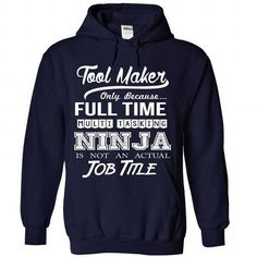 Tool Maker - Ninja Job Title ver^1^ T-Shirts, Hoodies (39.99$ ==► Shopping Now to order this Shirt!)
