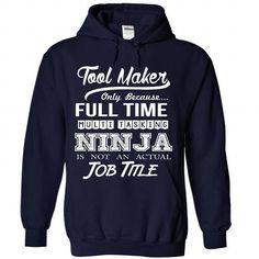 Tool Maker - Ninja Job Title ver^1^ T-Shirts, Hoodies (39.99$ ==► Shopping Now to order this Shirt!)
