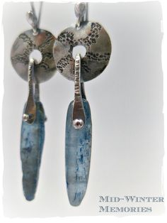 Stone Daggers and Heat Riveting How-To's! Mid-Winter Memories Earrings are sterling silver and Kyanite daggers...week 5 of the Year of Jewelry project.