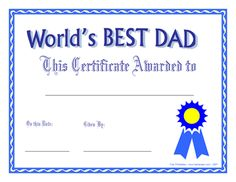 World's Best Dad Award, printable certificate along with others for grandfathers, step dads and best uncle, too.