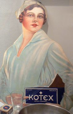 Advertising display for Kotex, c. 1920. During World War I, military nurses found that the new absorbent surgical bandages developed by Kimberly-Clark also served well as sanitary napkins. Soon after, the company introduced Kotex--the first readily available, disposable feminine hygiene product. Collection of the International Museum of Surgical Science, Chicago.