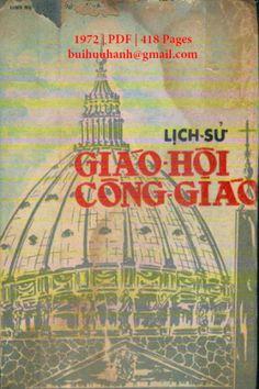 Lịch Sử Giáo Hội Công Giáo (NXB Chân Lý 1972) - Bùi Đức Sinh, 415 Trang   Sách Việt Nam Color Of Life, Books To Read, Reading, Christ, Reading Books, Reading Lists