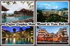 Daftar Lengkap Nama dan Alamat Hotel Murah di Kuta Bali