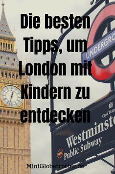 Die besten Reisetipps für London mit Kindern