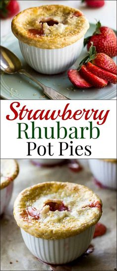 Strawberry Rhubarb Pot Pies