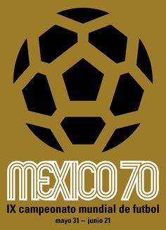Cartel oficial del campeonato mundial de futbol de Mexico 1970 - Official poster of the football World Championship Mexico 1970
