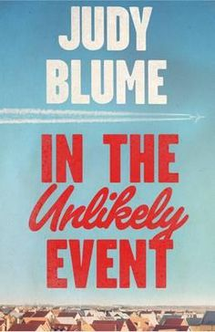 Book review: In the Unlikely Event by Judy Blume