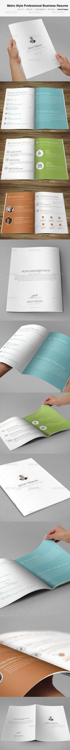 WOW, I would hire myself with this resume! Metro Style Professional Business Resume $ 11