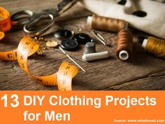 13 DIY Clothing Projects for Men...For more creative tips and ideas FOLLOW https://www.facebook.com/homeandlifetips